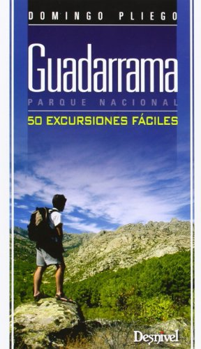 Guadarrama Parque Nacional. 50 Excursiones Fáciles (Guias De Excursionismo)