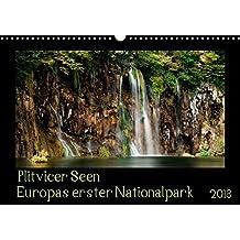 Plitvicer Seen - Europas erster Nationalpark (Wandkalender 2018 DIN A3 quer): Tauchen sie ein in eine berauschend schöne Landschaft, den Plitvicer [Apr 04, 2017] und Holger Karius, Kirsten