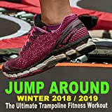 Jump around Winter 2018-2019 - The Ultimate Trampoline Fitness Workout (Screw Legs and Strong...