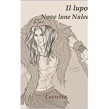 Il Lupo (Nove Lune Nalee Vol. 13)