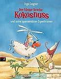 Der kleine Drache Kokosnuss und seine spannendsten Expeditionen: 3 Bände im Großformat