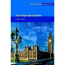 Die große Chronik der Weltgeschichte / Das Imperiale Zeitalter