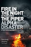 Fire in the Night: The Piper Alpha Disaster (English Edition)