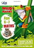 Maths ― Maths Age 6-7 (Letts Wild About)