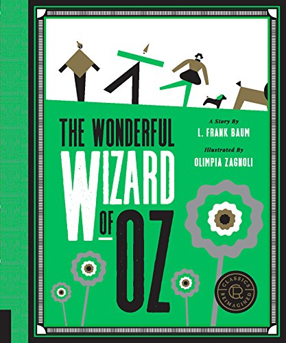 Classics Reimagined, The Wonderful Wizard of Oz (English Edition) -