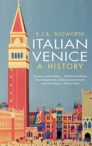 Italian Venice: A History (English Edition)