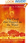 The Devil That Danced on the Water::...