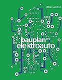 Bauplan-Elektroauto: Eine Schritt-für-Schritt-Anleitung für jedermann