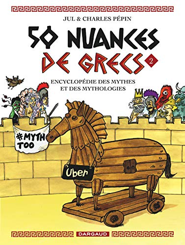 50 nuances de Grecs - tome 2 - 50 nuances de Grecs - tome 2