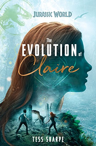 The Evolution of Claire (Jurassic World) -