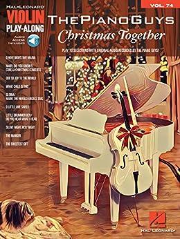 The Piano Guys - Christmas Together: Violin Play-Along Volume 74