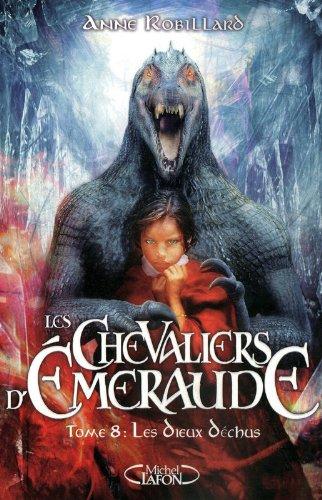 Les Chevaliers d'Emeraude, Tome 8 : ...