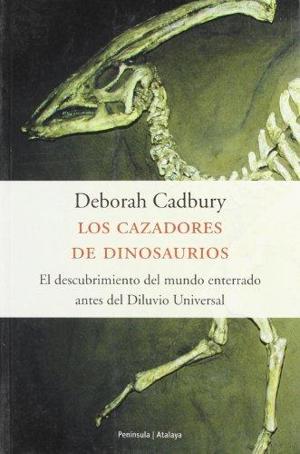 Los cazadores de dinosaurios (ATALAYA) por Deborah Cadbury