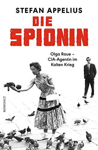 Appelius, Stefan: Die Spionin