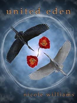 United Eden (Eden Trilogy Book 3) by [Williams, Nicole]