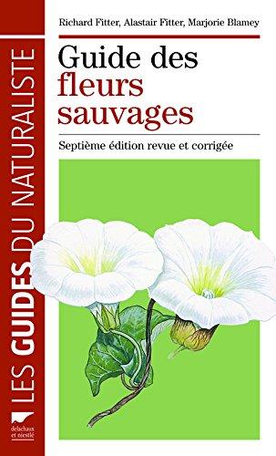 Guide des fleurs sauvages par Richard Fitter, Alastair Fitter