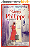 Finding Philippe: Lost in France... (English Edition)