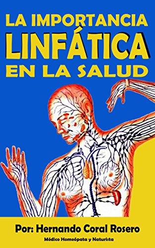 La importancia Linfática en la salud por HERNANDO CORAL ROSERO