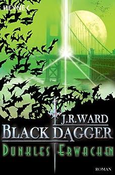 Dunkles Erwachen: Black Dagger 6 von [Ward, J. R.]