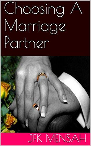 Choosing A Marriage Partner (English Edition) Cdm-serie