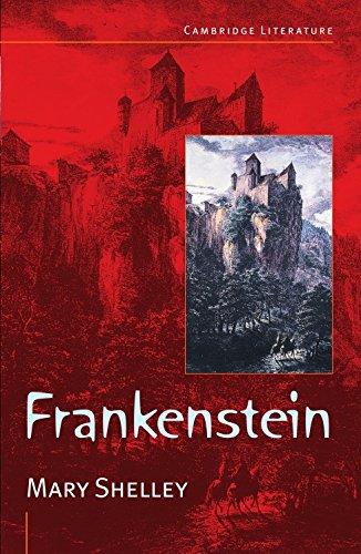 Frankenstein: The Modern Prometheus (Cambridge Literature)