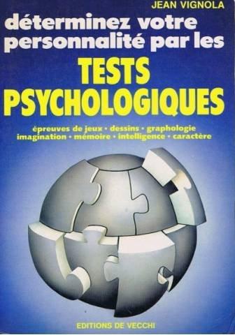 Déterminez votre personnalité par les tests psychologiques
