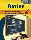 Ratios: Grade 6 Workbook