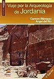 Viaje por la arqueología de Jordania