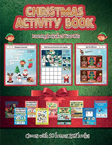 Learning Books for 5 Year Olds (Christmas Activity Book): This book contains 30 fantastic Christmas activity sheets for kids aged 4-6.