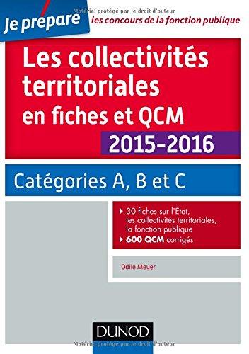 Les collectivités territoriales en fiches et QCM - 3e éd. - Catégories A, B et C