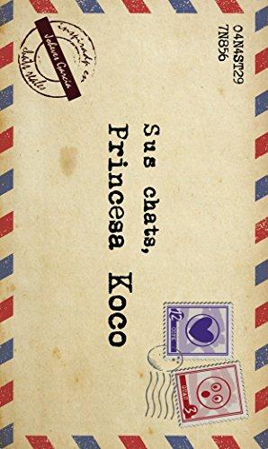 Sus Chats, Princesa Koco por Joheves Garcia Beard