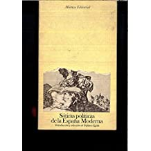 SATIRAS POLITICAS DE LA ESPAÑA MODERNA