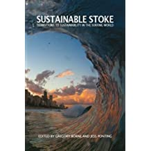 Sustainable Stoke: Transitions to Sustainability in the Surfing World