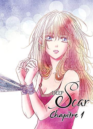 Couverture du livre Deep Scar chapitre 01