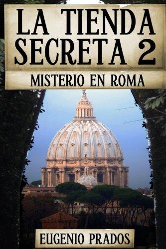La Tienda Secreta 2: Misterio en Roma: Volume 2 (Ana Fauré)