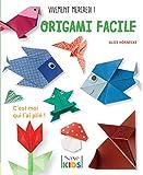 Origami facile ! : C'est moi qui l'ai plié !...