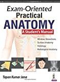 Exam-Oriented Practical Anatomy: A Student's Manual