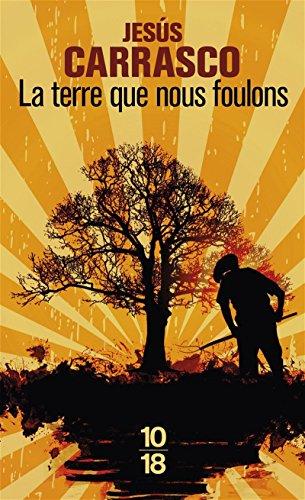 La terre que nous foulons par Jesús CARRASCO