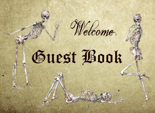 Welcome Guest Book: Spooky & Funny Halloween Themed Guestbook, Essential for Any Adult Halloween Costume Parties (Funny Halloween Guest Book, Band 1) (Comics Halloween Themed)