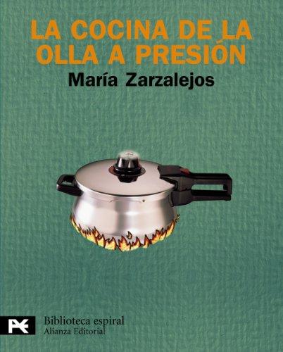 La cocina de la olla a presion / The pressure Cooker Cuisine