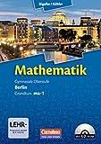Bigalke/Köhler: Mathematik Sekundarstufe II - Berlin - Neubearbeitung: Grundkurs ma-1 - Qualifikationsphase - Schülerbuch mit CD-ROM
