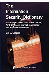 [The Information Security Dictionary] (By: Urs E. Gattiker) [published: December, 2011] Taschenbuch