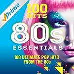 100 Hits 80s Essentials