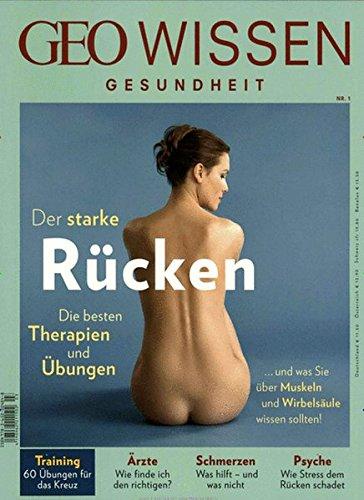 GEO Wissen Gesundheit / GEO Wissen Gesundheit mit DVD 01/2015 - Der starke Rücken: DVD: 60 Übungen für einen starken Rücken -