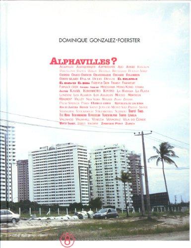 Alphavilles, Acapulco, Albuquerque, Antwerpen. : ..