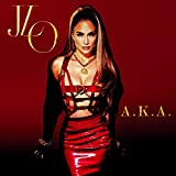 A.K.A. (Deluxe Edition) -