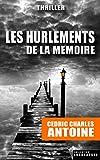 Les Hurlements de la Mémoire (French Edition)