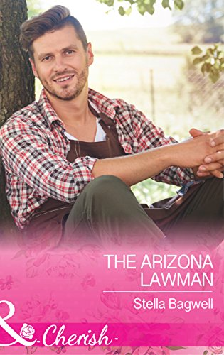 The Arizona Lawman (Mills & Boon Cherish) (Men of the West, Book 38) (English Edition)