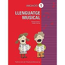 Llenguatge musical. Grau elemental. Iniciació 1 (Llibres de Música)