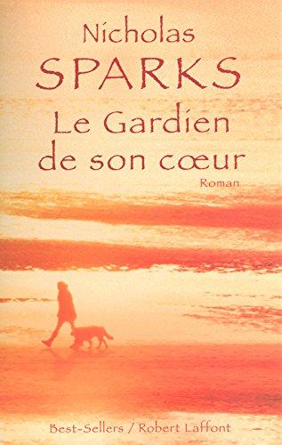 Le Gardien de son coeur par Nicholas SPARKS